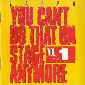 ZAPPA, FRANK - You Can't Do That Vol.1