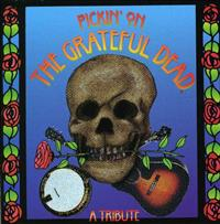 Pickin On The Grateful Dead Vol 1