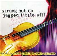 Strung Out On Jagged Little Pill