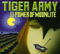 TIGER ARMY - Tiger Army 2: Power Of
