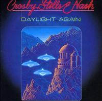 CROSBY, STILLS & NASH - Daylight Again Record