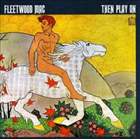 FLEETWOOD MAC - Then Play On LP