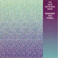MATTHEWS, DAVE -BAND- - Remember Two Things Record