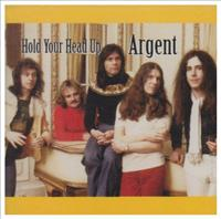 Hold Your Head Up - ARGENT