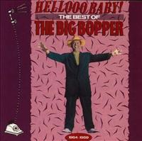 Hellooo Baby The Best Of The Big Bopper