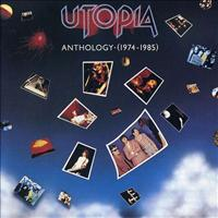 UTOPIA - Anthology '74-'85