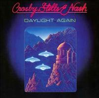 CROSBY, STILLS & NASH - Daylight Again + 4