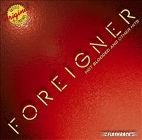 FOREIGNER - Hot Blooded And Other Hits Album