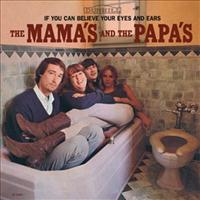 MAMAS & THE PAPAS - If You Can Believe Your..