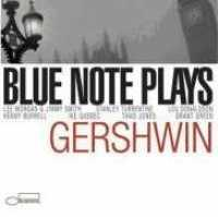 VARIOUS ARTISTS - Blue Note Plays Gershwin
