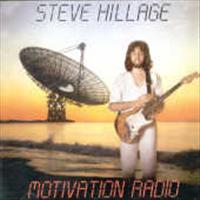 HILLAGE, STEVE - Motivation Radio + 3