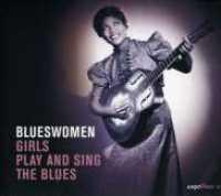 VARIOUS ARTISTS - Blueswomen-girls Play The