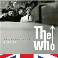 WHO - Greatest Hits And More