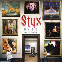 Babe: The Collection - STYX