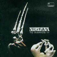 NIRVANA (UK) - To Marcos Iii -remastered