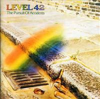 LEVEL 42 - Pursuit Of Accidents + 5