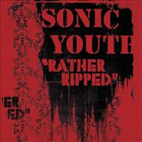 SONIC YOUTH - Rather Ripped Record