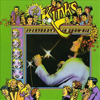 Everybody's In Showbiz - KINKS