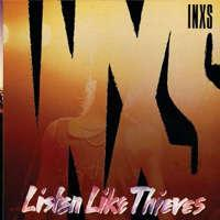 INXS - Listen Like Thieves Album