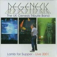 REGENESIS - Lamb For Supper-live 2001