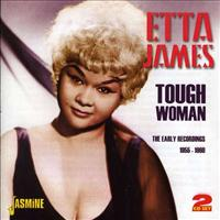 Tough Woman. The Early.. - JAMES, ETTA