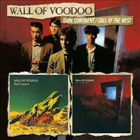 WALL OF VOODOO - Dark Continent-call Of..