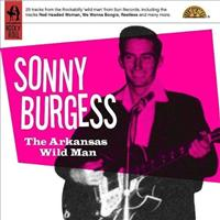 BURGESS, SONNY - Arkansas Wild Man Record