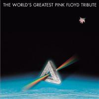 The World's Greatest Pink Floyd Tribute