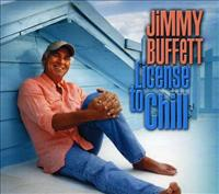 License To Chill - BUFFETT, JIMMY