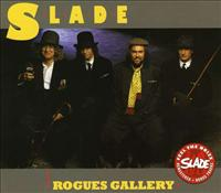 SLADE - Rogues Gallery + 8