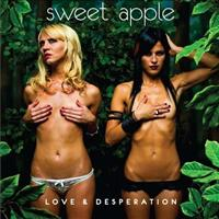 SWEET APPLE - Love And Desperation Album