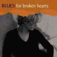 VARIOUS ARTISTS - Blues For Broken Hearts