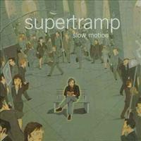 SUPERTRAMP - Slow Motion CD