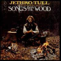 JETHRO TULL - Songs From The Wood + 2