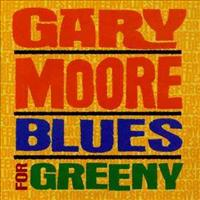 MOORE, GARY - Blues For Greeny =remaste