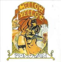 DONOVAN - Mellow Yellow =remastered