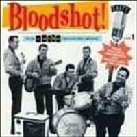VARIOUS ARTISTS - Bloodshot 1 - Gaiety Reco