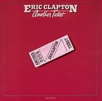 CLAPTON, ERIC - Another Ticket -remastere