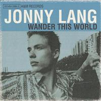 LANG, JONNY - Wander This World LP