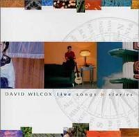 WILCOX, DAVID - Live Songs And Stories
