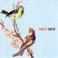 CHIN UP CHIN UP - Chin Up Chin Up LP