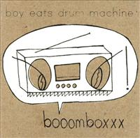 Booomboxxx - BOY EATS DRUM MACHINE