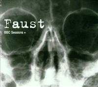 FAUST - Bbc Sessions +