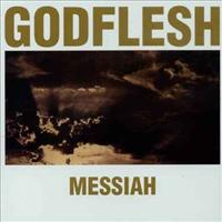 GODFLESH - Messiah Record