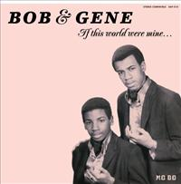 BOB & GENE - If This World Were Mine Album