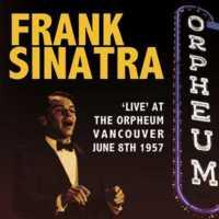 SINATRA, FRANK - Live At The Orpheum