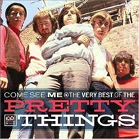 PRETTY THINGS - Come See Me -best Of-25tr