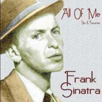 SINATRA, FRANK - All Of Me: Hits And Favouri