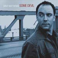 MATTHEWS, DAVE - Some Devil Record