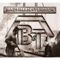 BACHMAN & TURNER - Bachman And Turner